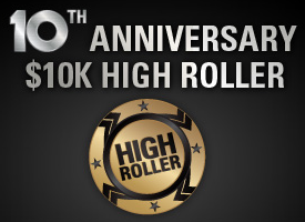 PokerStars10th Anniversary  $10K High Roller