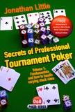 Secrets of Professional Tournament Poker vol. 1
