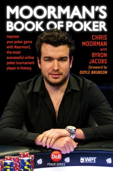 Chris Moorman - Moorman's Book of Poker