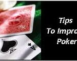 Tips to improve poker