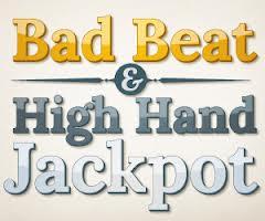 bad beat and high hand jackpot