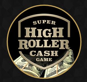 Super High Roller Cash Game