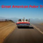 great American poker trip