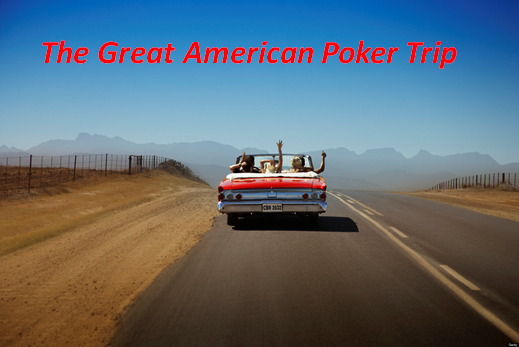 great American poker trip