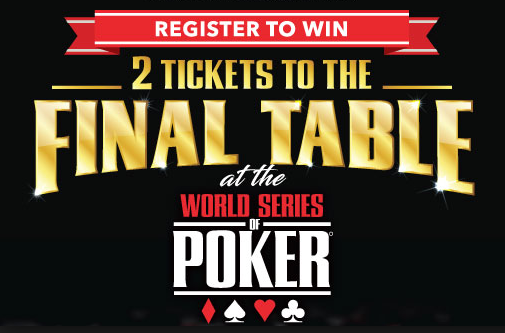 WSOP final table tickets