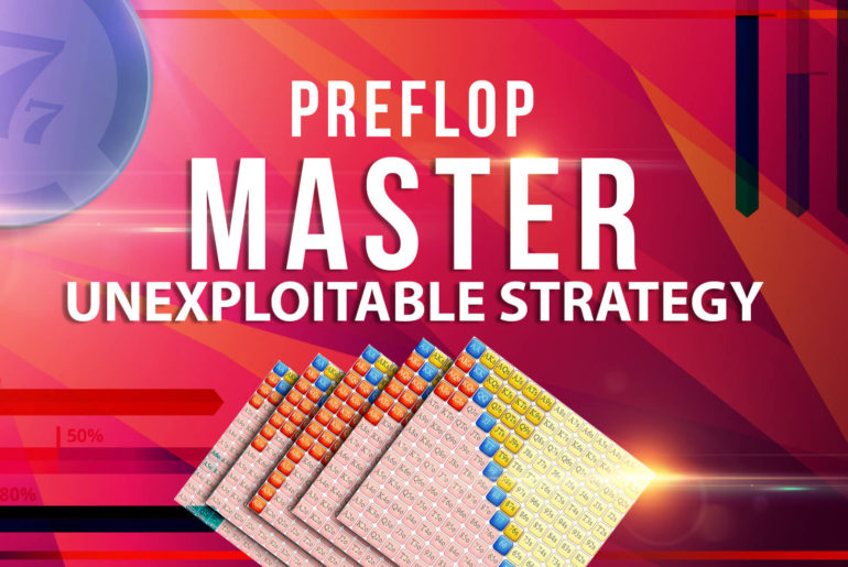 Preflop Master Unexploitable Strategy