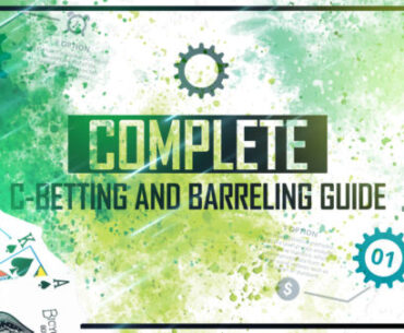 C-betting-and-Barreling-Guide