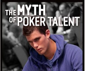 Alex Fitzgerald The Myth of Poker Talent