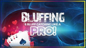 My Poker Coaching Bluffing and Bluff Catching
