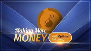My Poker Coaching Optimal Bet Sizing