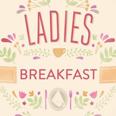 ladies breakfast