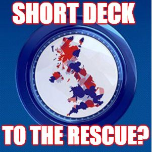 short deck UK poker