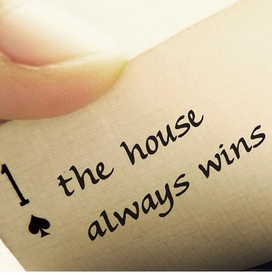 house wins