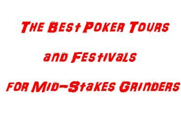 best poker tours mid-stakes
