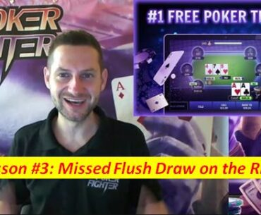 Stas Poker Fighter Missed Flush Draw on the River
