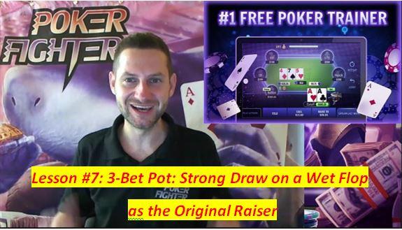 Stas Poker Fighter Lesson 7