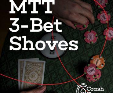 MTT 3-Bet Shove Red Chip