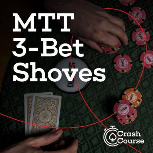 MTT 3-Bet Shove Red Chip