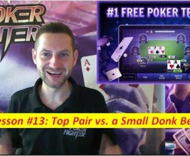 Stas Poker Fighter Lesson 13