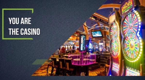 You Are The Casino