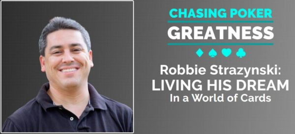 Robbie chasing poker greatness