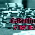 c-betting strategy