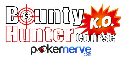 PokerNerve Bounty Hunter Course