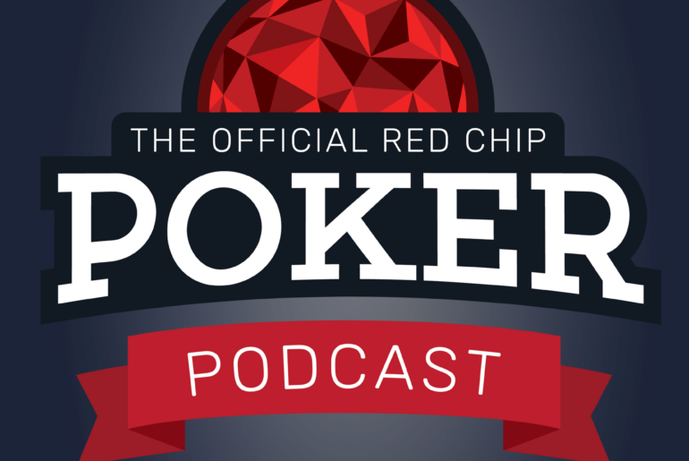 Red Chip Poker Podcast Season 3