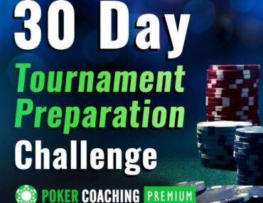 30 day tournament preparation challenge pokercoaching.com