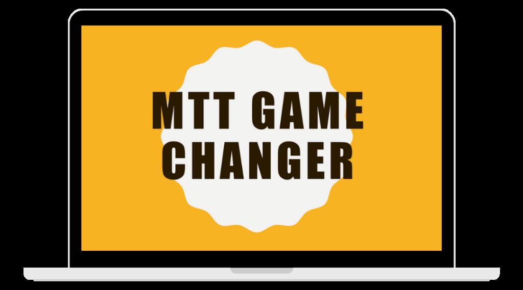 MTT Game Changer
