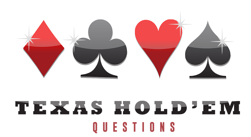 Texas Hold'em Questions