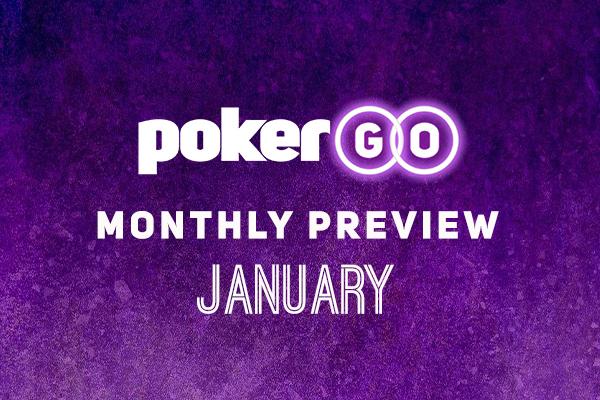 PokerGO Preview January