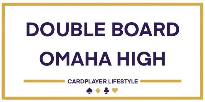 Double Board Omaha High