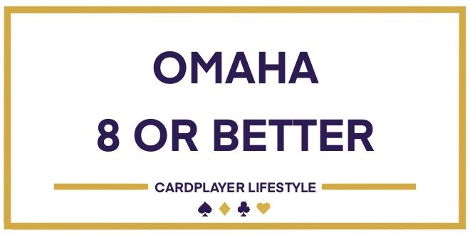 Omaha 8 or Better
