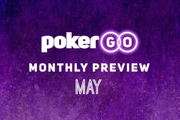 PokerGO May