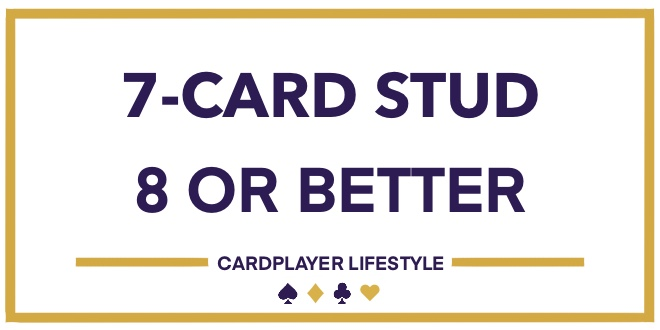 7-Card Stud 8 or Better