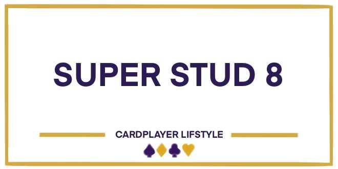 Super Stud 8 or Better