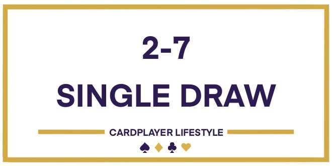 2-7 Single Draw