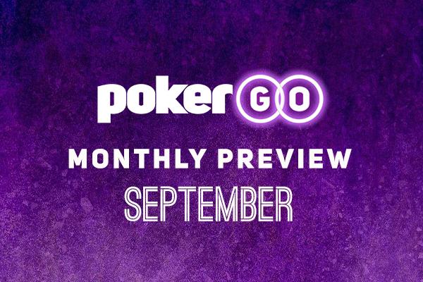PokerGO Preview September