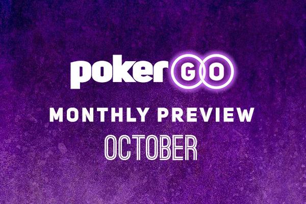 PokerGO Preview October